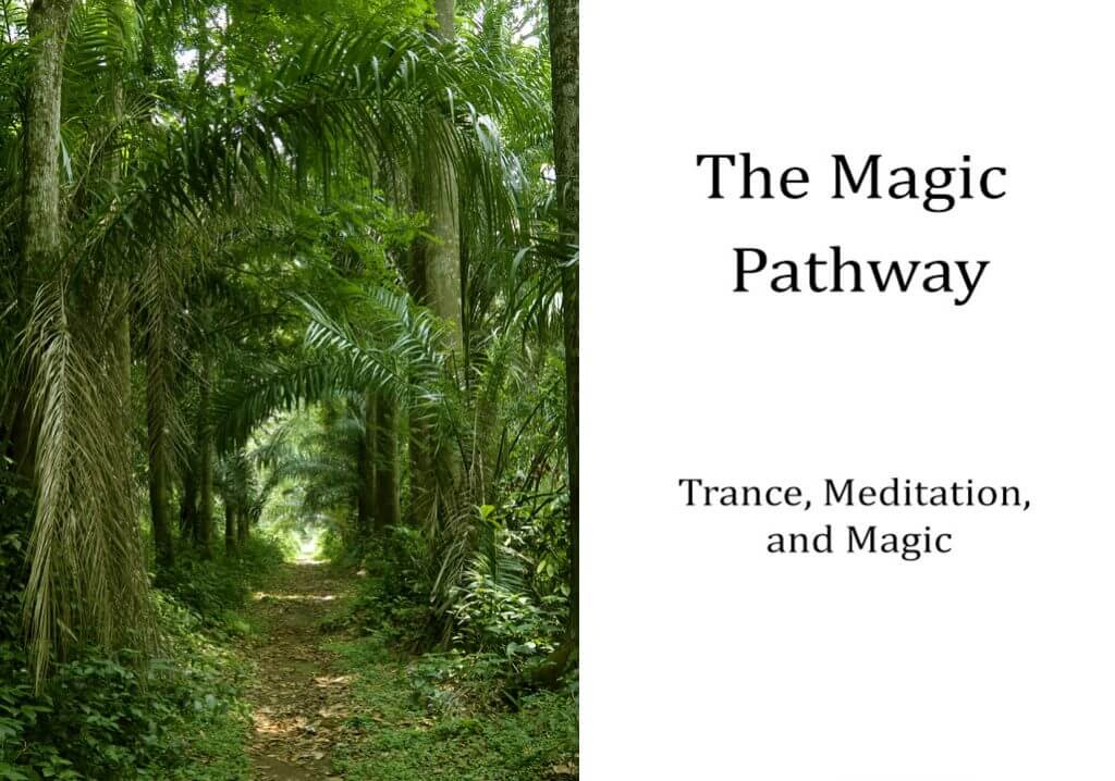 Trance, Meditation, and Magical